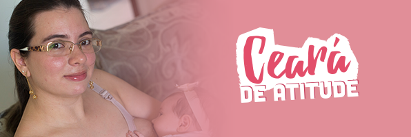 #CearádeAtitude: mães cearenses doam vida