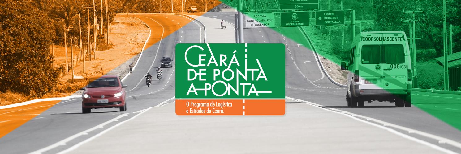 Calhau - Ceará de Ponta a Ponta: O programa de Logística e Estradas do Ceará