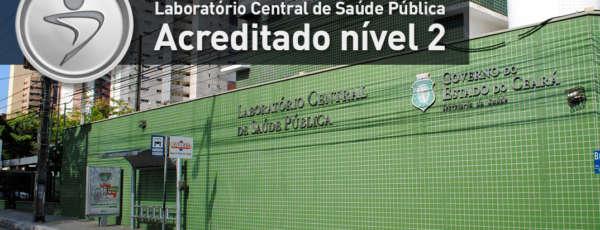 O Laboratório Central de Saúde Pública (Lacen), do Governo do Ceará, foi certificado como Acreditado Pleno - Nível II, pela Organização Nacional de Acreditação (ONA), no último dia 11 de outubro.