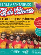 Pré-carnaval: distribuição de ingressos para II Baile a Fantasia do Zé de Alencar começa nesta terça (23)