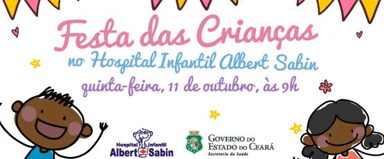 Hospital Albert Sabin comemora Dia das Crianças com pacientes