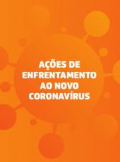 Confira as ações que o Governo do Ceará vem promovendo no combate à pandemia