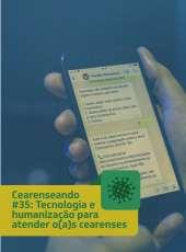 Cearenseando #35: Tecnologia e humanização para atender o(a)s cearenses