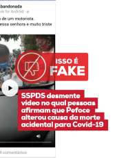 SSPDS desmente vídeo no qual pessoas afirmam que Pefoce alterou causa da morte acidental para Covid-19