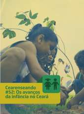 Cearenseando #52: Os avanços da infância no Ceará