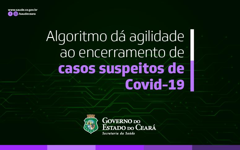 Banner 'Algoritmo dá agilidade ao encerramento de casos suspeitos de Covid-19 '