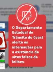 Detran-CE alerta para falsos leilões virtuais