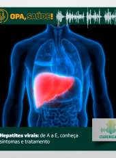 Opa, Saúde! #15 – Hepatites virais: de A a E, conheça sintomas e tratamento