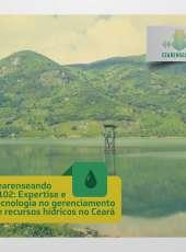 Cearenseando #102 – Expertise e tecnologia no gerenciamento de recursos hídricos no Ceará