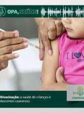 Opa, Saúde! #22 – Multivacinação: a saúde de crianças e adolescentes cearenses